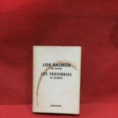 Libros antiguos: LOS SALMOS DE DAVID. LOS PROVERBIOS DE SALOMON. COL. CRISOL Nº 62 A-CRISOL - 1955. Lote 233800530