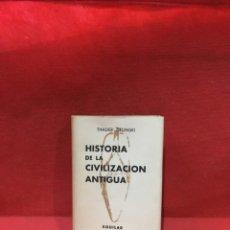 Libros antiguos: HISTORIA DE LA CIVILIZACIÓN ANTIGUA - THADÉE ZIELINSKI - CRISOL N° 47 - AGUILAR - AÑO 1959. Lote 233804510