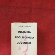 Libros antiguos: AGUILAR CRISOL - LEON TOLSTOI - INFANCIA ADOLESCENCIA JUVENTUD - 1960. Lote 261618810