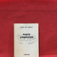 Libros antiguos: PASOS COMPLETOS- LOPE DE RUEDA -AGUILAR, COLECCION CRISOL Nº 48, 1944. Lote 233845690