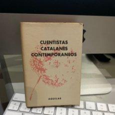 Livres anciens: 1959 CUENTISTAS CATALANES CONTEMPORÁNEOS / CRISOL AGUILAR Nº 63. Lote 233847305