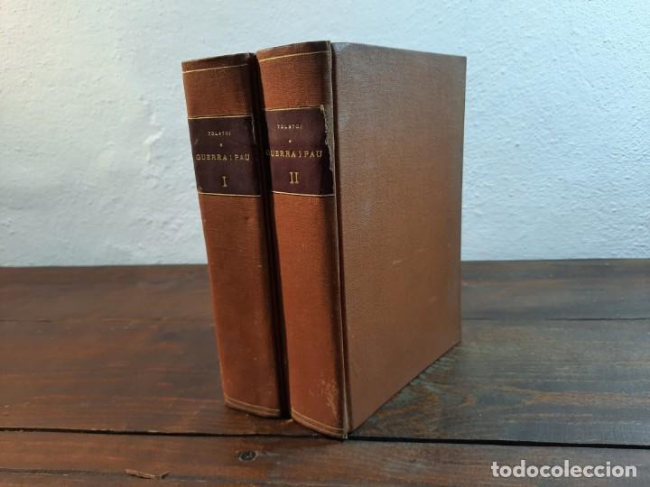 GUERRA I PAU, COMPLETA 4 VOLUMS - LLEO TOLSTOI - FULLETÓ LA PUBLICITAT, 1928, BARCELONA (Libros Antiguos, Raros y Curiosos - Otros Idiomas)