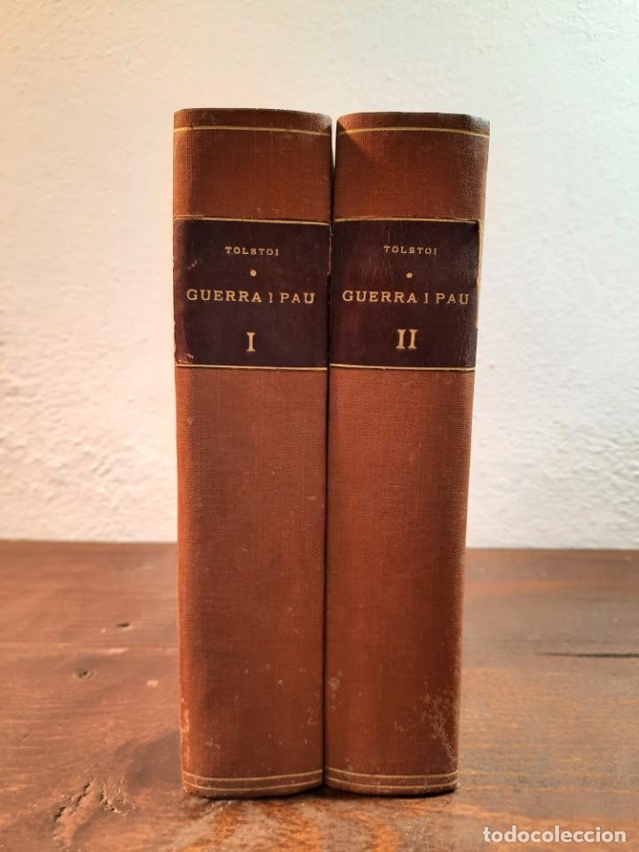 Libros antiguos: GUERRA I PAU, COMPLETA 4 VOLUMS - LLEO TOLSTOI - FULLETÓ LA PUBLICITAT, 1928, BARCELONA - Foto 4 - 233903360
