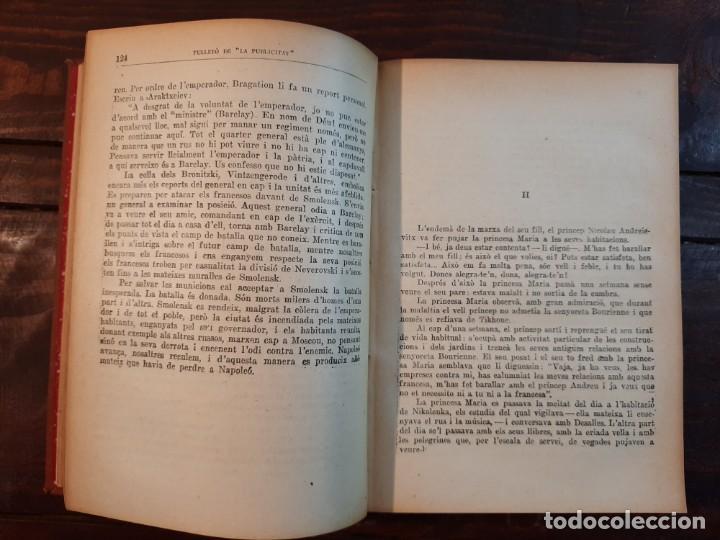Libros antiguos: GUERRA I PAU, COMPLETA 4 VOLUMS - LLEO TOLSTOI - FULLETÓ LA PUBLICITAT, 1928, BARCELONA - Foto 8 - 233903360