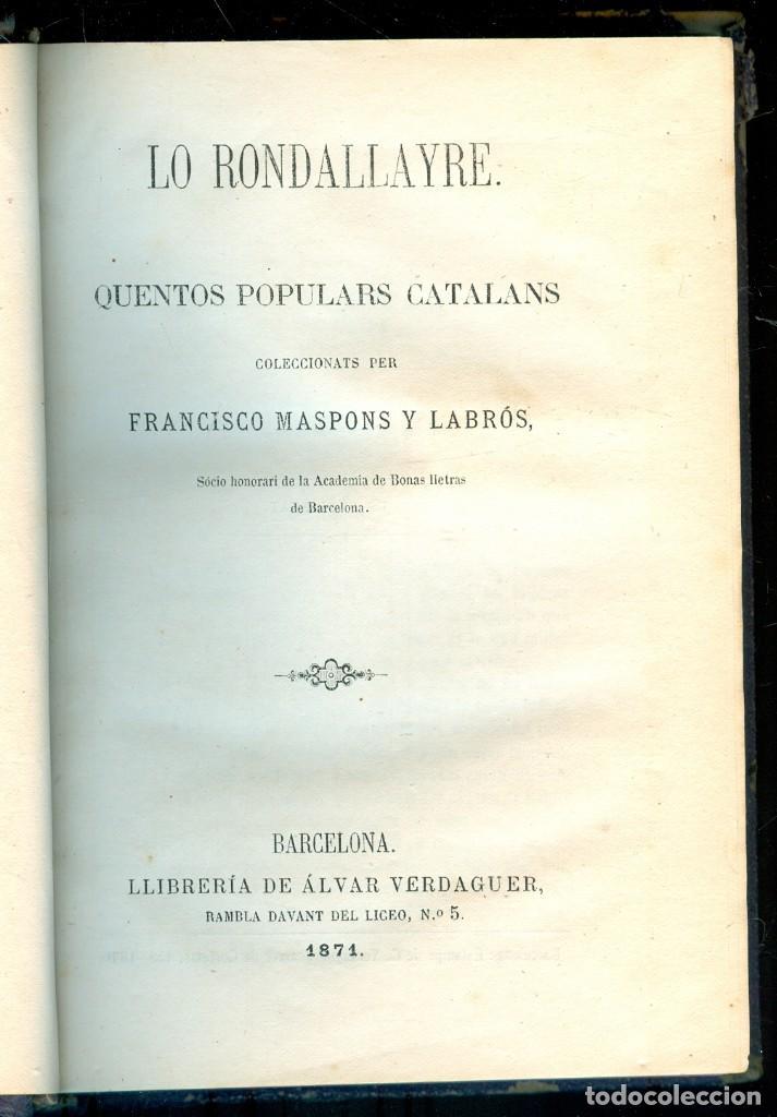 NUMULITE L0584 LO RONDALLAYRE QUENTOS POPULARS CATALANS FRANCISCO MASPONS 1891 ÁLVAR VERDAGUER (Libros antiguos (hasta 1936), raros y curiosos - Literatura - Narrativa - Otros)