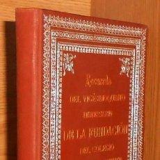 Libros antiguos: GALICIA. LA GUARDIA. JESUITAS. RECUERDO 25º ANIVERSARIO FUNDACION COLEGIO APOSTOL SANTIAGO 1872-1898. Lote 233929720