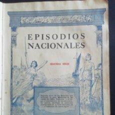 Libros antiguos: EPISODIOS NACIONALES. SEGUNDA SERIE. ED. ATENAS. BIBLIOTECA DE LOS ANALES DE CHILE. 1925. Lote 233967950