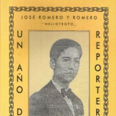 """Libros antiguos: JOSÉ ROMERO ROMERO """"HELIOTROPO"""". UN AÑO DE REPORTERO. Lote 234173520"""