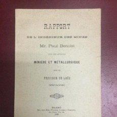 Libros antiguos: RAPPORT DE LINGENIEUR DES MINES MR. PAUL BENOIST SUR MINIÈRE ET MÉTALLURGIQUE DE LEON 1899 - 31P.. Lote 234274935