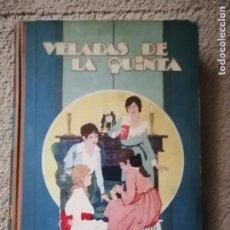 Libros antiguos: VELADAS DE LA QUINTA (CONDESA DE GENLIS) ED. CALLEJA. Lote 234307370