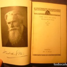 Libros antiguos: HAVELOCK ELLIS: - THE ART OF LIFE: SELECTIONS FROM THE WORKS -. (LONDON). Lote 234351315