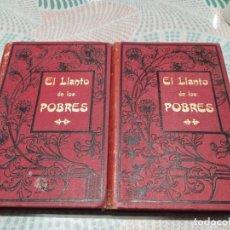 Libros antiguos: EL LLANTO DE LOS POBRES TOMO I Y 2 LUIS DE VAL - 1892 - ANTONIO VIRGILI EDITOR - EXTREMADAMENTE RARO. Lote 234407945