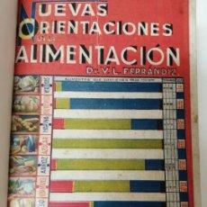 Libros antiguos: NUEVAS ORIENTACIONES EN LA ALIMENTANCION BROMATOLOGIA 1935 DOCTOR FERRANDIZ. Lote 234469030