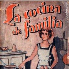 Libros antiguos: LA COCINA DE FAMILIA - PLATOS DE VERANO. Lote 234534650