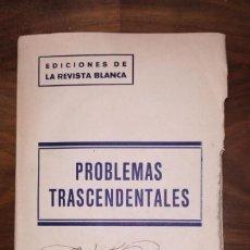 Livres anciens: PROBLEMAS TRASCENDENTALES. ESTUDIOS DE SOCIOLOGÍA Y CIENCIA MODERNA. AÑO 1930.. Lote 234629100