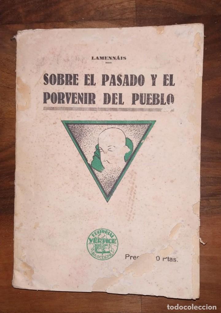 SOBRE EL PASADO Y EL PORVENIR DEL PUEBLO. LAMENNÁIS. LA ESCLAVITUD MODERNA. (Libros Antiguos, Raros y Curiosos - Pensamiento - Otros)