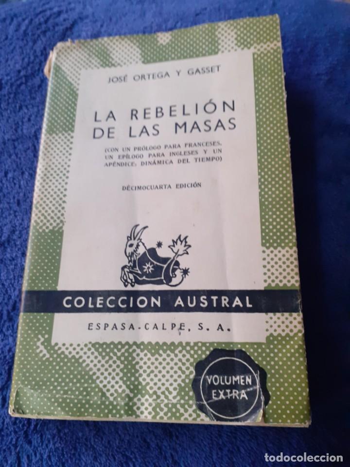 NOVELA LA REBELION DE LAS MASAS NUMERO 1 EDICION ESPECIAL DE LA COLECCION AUSTRAL (Libros Antiguos, Raros y Curiosos - Ciencias, Manuales y Oficios - Otros)
