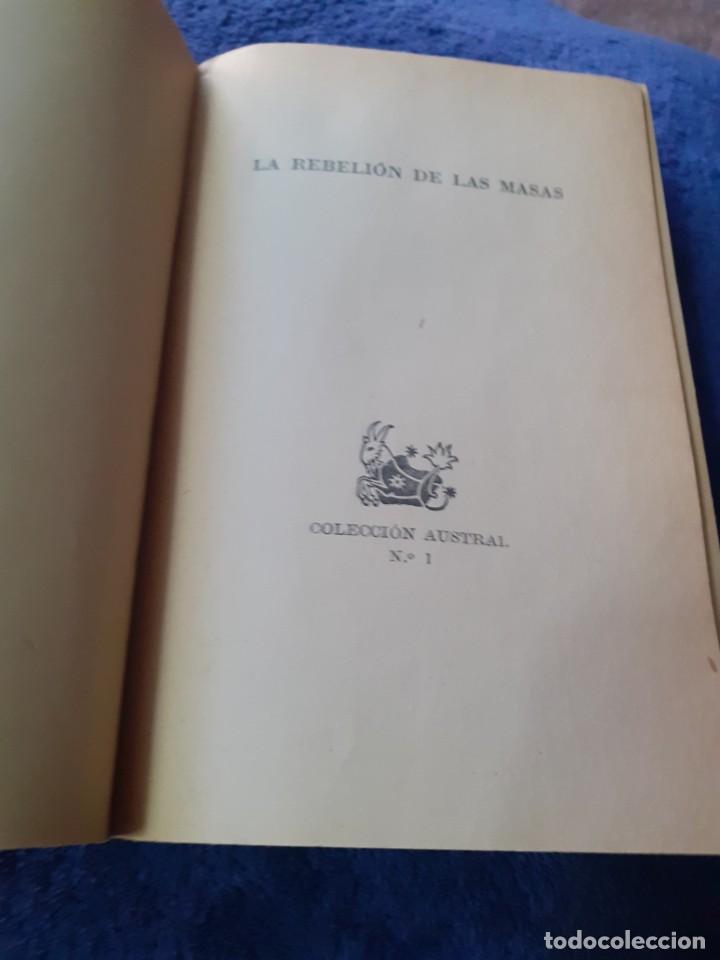 Libros antiguos: Novela La Rebelion de las Masas numero 1 edicion especial de la coleccion Austral - Foto 2 - 234682405