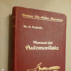 Libros antiguos: MANUAL DEL AUTOMOVILISTA DR. G. PEDRETTI GUSTAVO GILI EDITOR 1922 748 PAGS. Lote 234733270