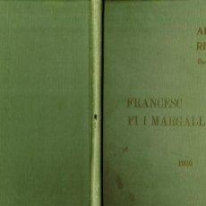 Libros antiguos: ALBUM RECORD DEDICAT A FRANCESC PI I MARGALL PATRONATGE I PROTECCIÓ PARTIT FEDERAL IBÈRIC 1936. Lote 234740375