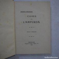 Libros antiguos: COSES DE L'AMPURDÀ. IDILIS Y CANÇONS - RAMÓN MASIFERN - 1918 - DEDICATORIA Y FIRMA DEL AUTOR. Lote 234770110