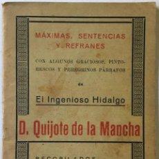 Libros antiguos: MÁXIMAS, SENTENCIAS Y REFRANES CON ALGUNOS GRACIOSOS, PINTORESCOS Y PEREGRINOS PÁRRAFOS DE EL.... Lote 234847455