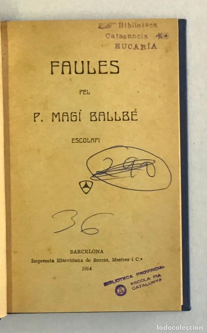 Libros antiguos: FAULES. - BALLBÉ, Magí. 1914 - Foto 3 - 234859500