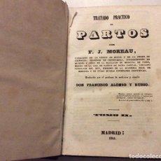 Libros antiguos: TRATADO PRACTICO DE PARTOS ,F.J.MOREAU ,MADRID 1842-TOMO II. Lote 234890995