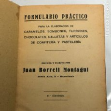 Libros antiguos: FORMULARIO PRACTICO PARA CONFITERIA - JUAN BORRELL MONTAGUT 2ª EDICCION. Lote 234897925