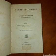 Libros antiguos: OBRAS ESCOGIDAS D. RAMÓN DE CAMPOAMOR ÚNICA EDICIÓN PARA EL EXTRANJERO 2 TOMOS 1885. Lote 234908040