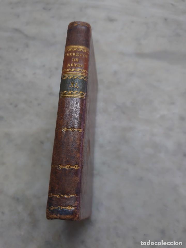 PRPM 28.. SECRETOS RAROS DE ARTES Y OFICIOS. TOMO XI. (Libros Antiguos, Raros y Curiosos - Ciencias, Manuales y Oficios - Otros)