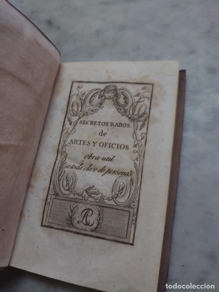 Libros antiguos: Prpm 28.. Secretos raros de artes y oficios. Tomo XI. - Foto 3 - 234915835