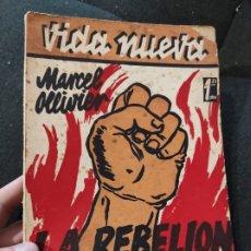 Libros antiguos: OLLIVIER: LA REBELIÓN DE LOS ESCLAVOS. (M, 1933. CUBIERTA A COLOR DE MAURICIO AMSTER. Lote 234918425