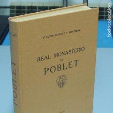 Libros antiguos: REAL MONASTERIO DE POBLET.-JOAQUÍN GUITERT Y FONTSERÉ. Lote 235144240