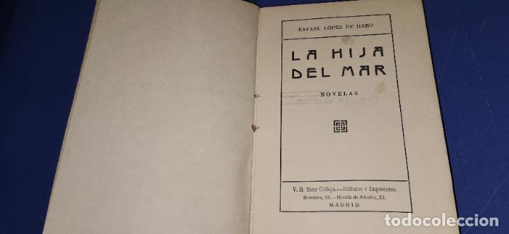 LA HIJA DEL MAR. - LOPEZ DE HARO, RAFAEL. CALLEJA (Libros Antiguos, Raros y Curiosos - Literatura - Otros)
