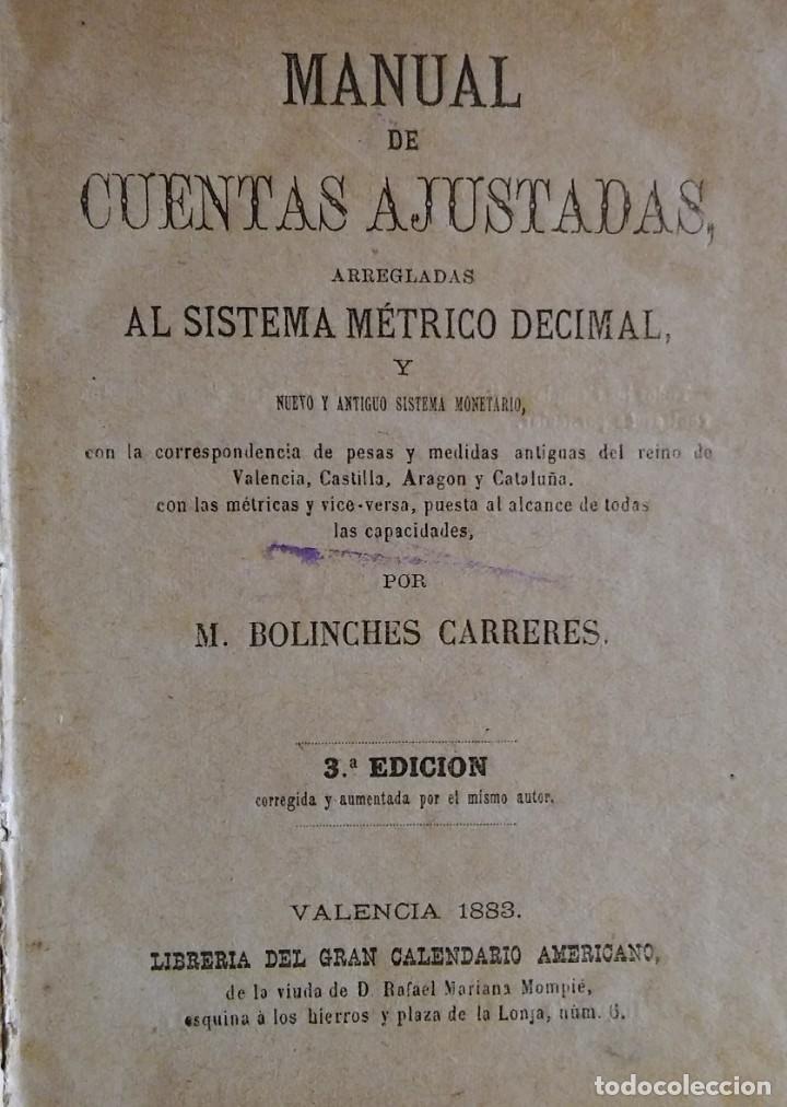MANUAL DE CUENTAS AJUSTADAS, POR M. BOLINCHES. VALENCIA, 1883 (Libros Antiguos, Raros y Curiosos - Ciencias, Manuales y Oficios - Otros)