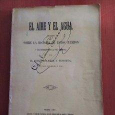 Libros antiguos: EL AIRE Y EL AGUA HISTORIA NATURAL DE ESTOS CUERPOS 1871 LINO PEÑUELAS FIRMADO Y DEDICADO. Lote 235239595