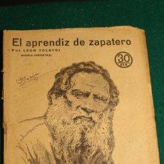 Libros antiguos: NOVELAS Y CUENTOS. EL APRENDIZ DE ZAPATERO. LEON TOLSTOI. Nº 363. 1935 VER FOTOS. Lote 235313090
