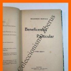 Libros antiguos: BENEFICENCIA PARTICULAR - BALDOMERO MONTOYA. Lote 235345075