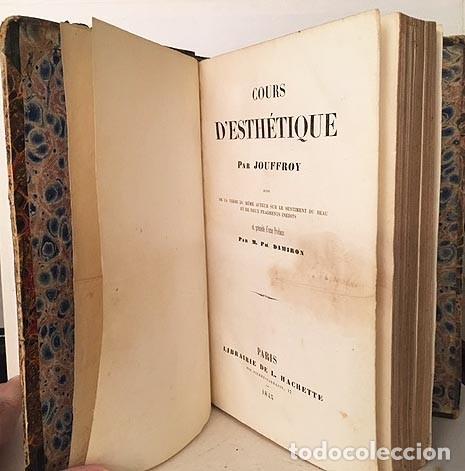 Libros antiguos: Jouffroy : Cours d´Esthetique (1845) Suivi de... le sentiment du beau (Estética. Arte) - Foto 3 - 235508815