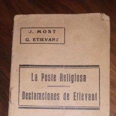 Livres anciens: LA PESTE RELIGIOSA, DECLARACIONES DE ETIEVANT. EDICIONES LA REVISTA BLANCA. AÑO 1931.. Lote 235625540