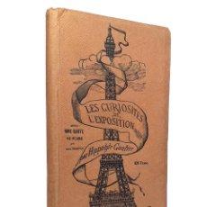 Libros antiguos: 1889 - PARÍS, EXPOSICIÓN UNIVERSAL DE 1889 - ANTIGUA GUÍA ILUSTRADA CON GRABADOS - ARTE - SIGLO XIX. Lote 235634680