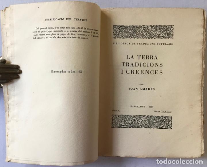 Libros antiguos: LA TERRA, TRADICIONS I CREENCES. - AMADES, Joan. - Foto 2 - 235637825