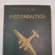 Libros antiguos: AÑO 1935 - AERONAUTICA - CAPITAN RODRIGUEZ DIAZ - ED. ESPASA-CALPE, MADRID 1935. Lote 235840600
