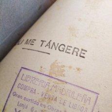 Libros antiguos: FILIPINAS. NOLI ME TANGERE. NOVELA TAGALA. JOSÉ RIZAL. 3ª EDICION. 2 TOMOS, EDIT. MAUCCI. 1911. Lote 235932840