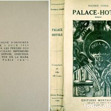 Libros antiguos: VERNE, MAURICE. PALACE-HOTELS. ROMAN. 1925.. Lote 235940890