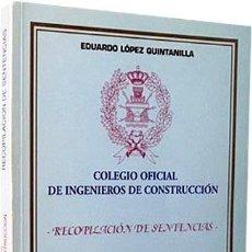 Libros antiguos: INGENIEROS DE CONSTRUCCIÓN : RECOPILACIÓN DE SENTENCIAS. (+INFORMES, RESOLUCIONES, DECRETOS…). Lote 235957140