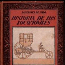 Libros antiguos: OLONDRIZ : HISTORIA DE LOS LOCOMÓVILES (MUNTAÑOLA, 1922). Lote 235983925