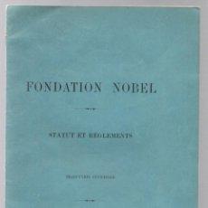 Livros antigos: FONDATION NOBEL. STATUT ET REGLEMENTS. 1900. Lote 236145920
