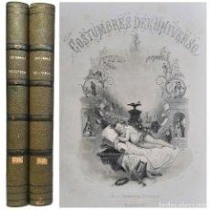Libros antiguos: 1864 - MONUMENTAL - COSTUMBRES Y TRADICIONES DE LAS NACIONES DEL GLOBO - 53 LÁMINAS GRABADAS - 38 CM. Lote 236180265